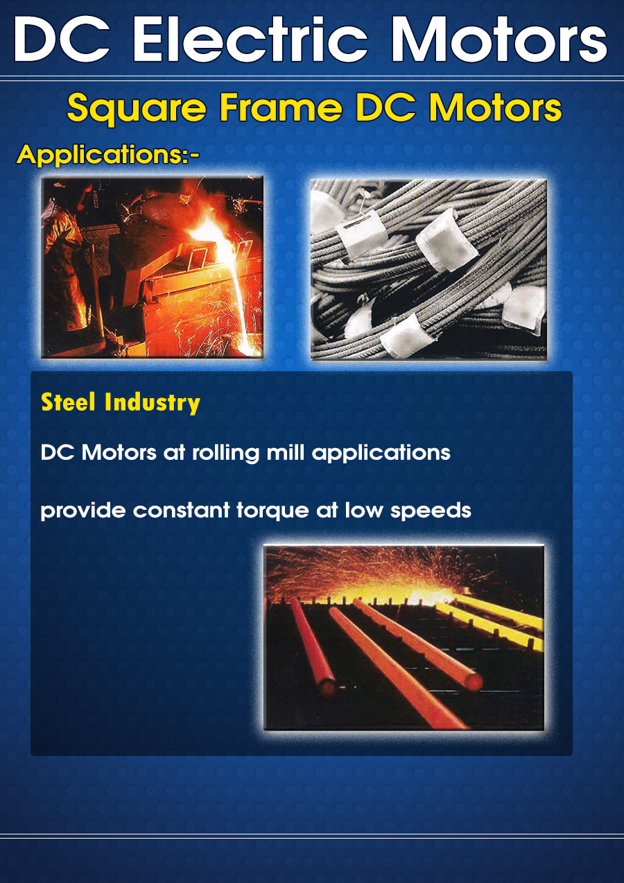 DC Electric motors Square Frame DC motors applications Steel industry
